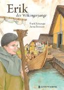 Cover-Bild zu Schwieger, Frank: Erik, der Wikingerjunge