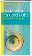 Cover-Bild zu Breitenbach, Roland: Mein Wort in Gottes Ohr