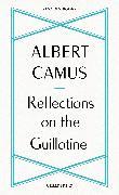Cover-Bild zu Camus, Albert: Reflections on the Guillotine