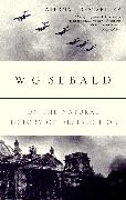 Cover-Bild zu Sebald, W.G.: On the Natural History of Destruction