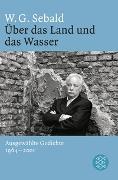 Cover-Bild zu Sebald, W.G.: Über das Land und das Wasser