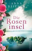 Cover-Bild zu Die Roseninsel von Reitner, Anna