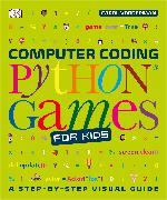 Cover-Bild zu Vorderman, Carol: Computer Coding Python Games for Kids