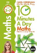Cover-Bild zu Vorderman, Carol: 10 Minutes A Day Maths, Ages 5-7 (Key Stage 1)