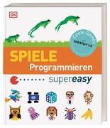 Cover-Bild zu Vorderman, Carol: Spiele Programmieren supereasy