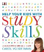 Cover-Bild zu Vorderman, Carol: Help Your Kids with Study Skills