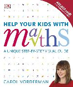 Cover-Bild zu Vorderman, Carol: Help Your Kids with Maths, Ages 10-16 (Key Stages 3-4)
