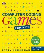 Cover-Bild zu Vorderman, Carol: Computer Coding Games for Kids