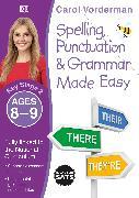 Cover-Bild zu Vorderman, Carol: Spelling, Punctuation & Grammar Made Easy, Ages 8-9 (Key Stage 2)