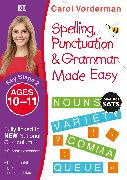 Cover-Bild zu Vorderman, Carol: Spelling, Punctuation & Grammar Made Easy, Ages 10-11 (Key Stage 2)