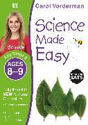 Cover-Bild zu Vorderman, Carol: Science Made Easy, Ages 8-9 (Key Stage 2)