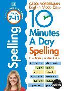 Cover-Bild zu Vorderman, Carol: 10 Minutes A Day Spelling, Ages 7-11 (Key Stage 2)