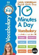 Cover-Bild zu Vorderman, Carol: 10 Minutes A Day Vocabulary, Ages 7-11 (Key Stage 2)