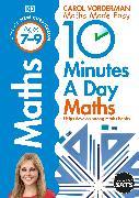 Cover-Bild zu Vorderman, Carol: 10 Minutes A Day Maths, Ages 7-9 (Key Stage 2)