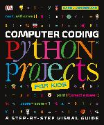 Cover-Bild zu Vorderman, Carol: Computer Coding Python Projects for Kids