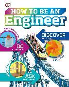 Cover-Bild zu Vorderman, Carol: How to Be an Engineer