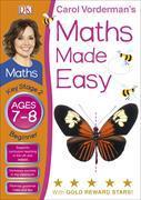 Cover-Bild zu Vorderman, Carol: Maths Made Easy Ages 7-8 Key Stage 2 Beginner