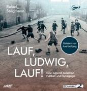 Cover-Bild zu Seligmann, Rafael: Lauf, Ludwig, Lauf!