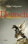 Cover-Bild zu Seligmann, Rafael: Deutsch meschugge