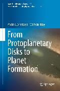 Cover-Bild zu From Protoplanetary Disks to Planet Formation (eBook) von Armitage, Philip J.