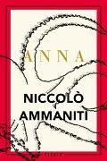Cover-Bild zu Ammaniti, Niccolò: Anna