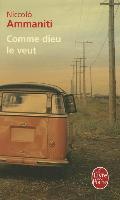 Cover-Bild zu Ammaniti, Niccolo: Comme Dieu Le Veut
