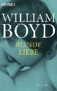 Cover-Bild zu Boyd, William: Blinde Liebe