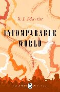 Cover-Bild zu Martin, S. I.: Incomparable World