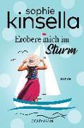 Cover-Bild zu Kinsella, Sophie: Erobere mich im Sturm