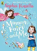 Cover-Bild zu Kinsella, Sophie: Mummy Fairy and Me