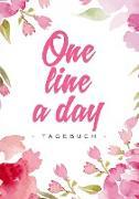 Cover-Bild zu One Line a Day - Das Tagebuch für deine Gedanken zu jedem Tag von Dreamer, Day