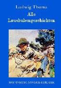 Cover-Bild zu Ludwig Thoma: Alle Lausbubengeschichten