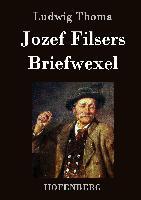 Cover-Bild zu Ludwig Thoma: Jozef Filsers Briefwexel