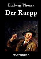 Cover-Bild zu Ludwig Thoma: Der Ruepp