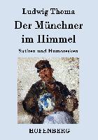 Cover-Bild zu Ludwig Thoma: Der Münchner im Himmel