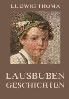 Cover-Bild zu Thoma, Ludwig: Lausbubengeschichten