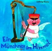 Cover-Bild zu Thoma, Ludwig: Ein Münchner im Himmel