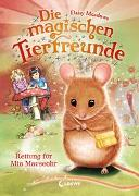 Cover-Bild zu Die magischen Tierfreunde 2 - Rettung für Mia Mauseohr von Meadows, Daisy