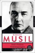 Cover-Bild zu Musil, Robert: Drei Frauen / Vereinigungen