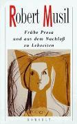 Cover-Bild zu Musil, Robert: Frühe Prosa und aus dem Nachlaß zu Lebzeiten