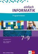 Cover-Bild zu Hromkovic, Juraj: Einfach Informatik / Einfach Informatik 7 ? 9 Programmieren