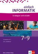 Cover-Bild zu Hromkovic, Juraj: Einfach Informatik / Einfach Informatik 7 ? 9 Strategien entwickeln
