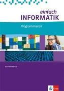 Cover-Bild zu Hromkovic, Juraj: einfach Informatik. Programmieren. Bundesausgabe ab 2018