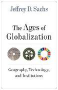 Cover-Bild zu Sachs, Jeffrey D.: The Ages of Globalization