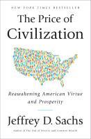 Cover-Bild zu Sachs, Jeffrey D.: The Price of Civilization: Reawakening American Virtue and Prosperity
