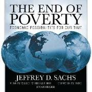 Cover-Bild zu Sachs, Jeffrey D.: The End of Poverty: Economic Possibilities for Our Time