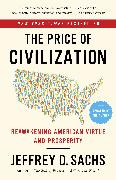 Cover-Bild zu Sachs, Jeffrey D.: The Price of Civilization