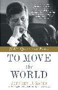 Cover-Bild zu Sachs, Jeffrey D.: To Move the World