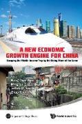 Cover-Bild zu Lu, Ming (Hrsg.): A New Economic Growth Engine for China