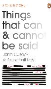 Cover-Bild zu Cusack, John: Things That Can and Cannot Be Said